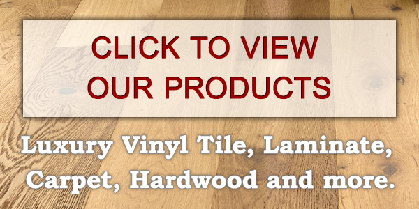 View our flooring products